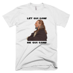 Let Qui Gons Be Qui Gons T-Shirt image