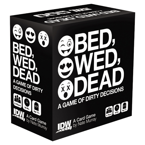 Bed, Wed, Dead - A Game Of Dirty Decisions